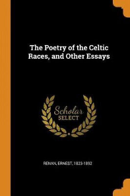 £18.21 • Buy The Poetry Of The Celtic Races, And Other Essays By Ernest Renan