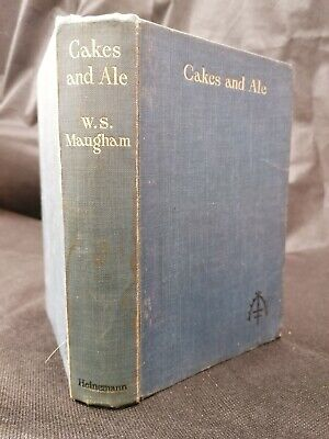 £8 • Buy Cakes And Ale Or Skeleton In The Cupboard. W. Somerset Maugham. 1930.1st Edit.