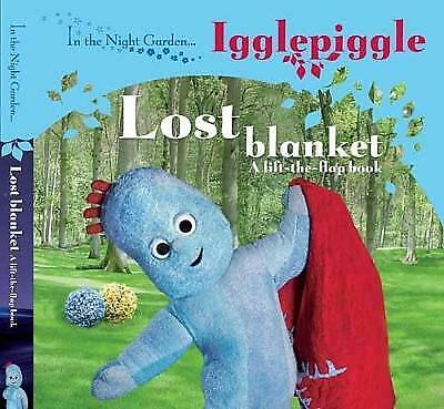 £3.89 • Buy In The Night Garden.Igglepiggle: The Lost Blanket (A Lift-the-flap Book), BBC ,