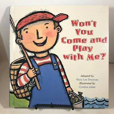£3.64 • Buy Children's Hardcover Won't You Come And Play With Me By Mary Lee Donovan