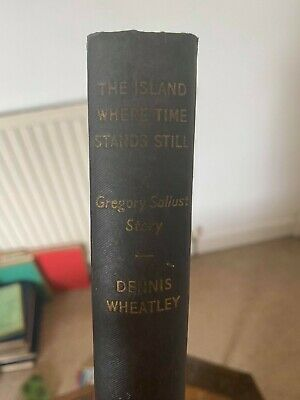 £10 • Buy The Island Where Time Stands Still By Wheatley Dennis. 1954 First Edition