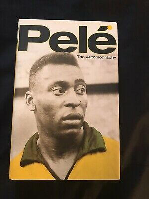 £150 • Buy Pele: The Autobiography By Pele (Hardcover, 2006) - Signed Copy