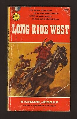£3.57 • Buy Long Ride West--Richard Jessup--1957 1st Edition Western Paperback