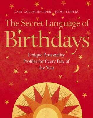 £814 • Buy The Secret Language Of Birthdays: Unique Personality Guides For Every Day Of