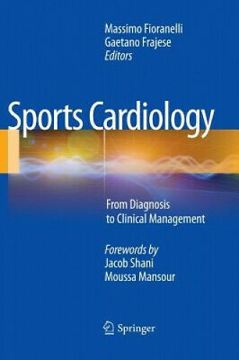 £158 • Buy Sports Cardiology: From Diagnosis To Clinical Management By Massimo Fioranelli