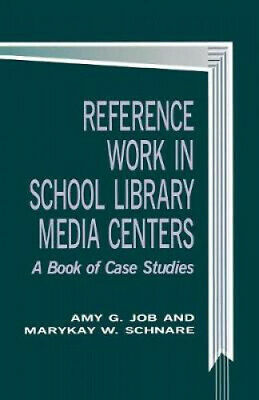 £42.84 • Buy Reference Work In School Library Media Centers: A Book Of Case Studies (School