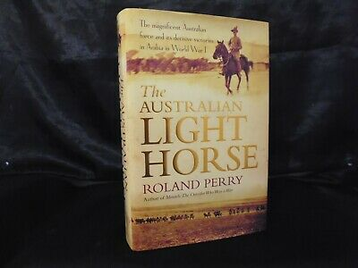AU14.95 • Buy The Australian Light Horse By Roland Perry - H/BACK - VG PRE-OWNED COND