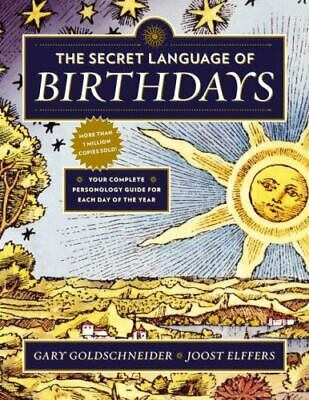 £11.09 • Buy The Secret Language Of Birthdays: Your Complete Personology Guide For Each Day O