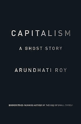 £5.50 • Buy Capitalism: A Ghost Story By Arundhati Roy Book The Cheap Fast Free Post