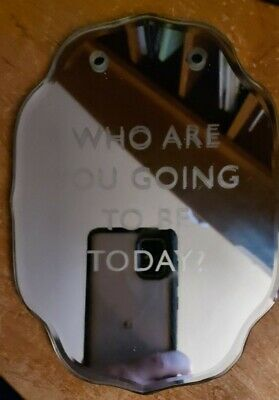 £5 • Buy  Lisbeth Dahl Mall Mirror With Quote ''who Are You Going To E Today'' 17cmx12cm
