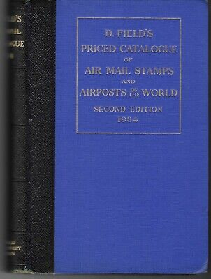 £4.99 • Buy Stamp Catalogue. Airmail Stamps And Airposts Of The World D. Fields 1934. (2294)