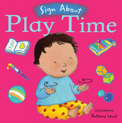 £6.62 • Buy Play Time: BSL (British Sign Language) (Sign About) [Board Book]