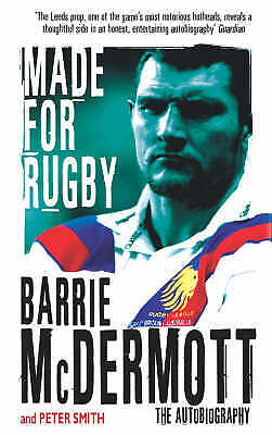 £0.99 • Buy Made For Rugby: The Autobiography By Barrie McDermott (Paperback, 2005)