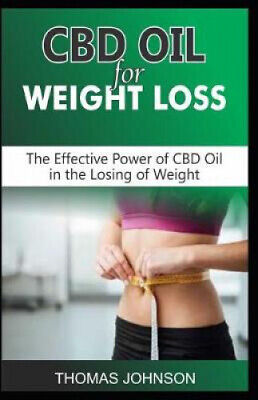 £15.32 • Buy CBD Oil For Weight Loss: The Effective Power Of CBD Oil In The Losing Of Weight
