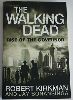 £3 • Buy The Walking Dead: Rise Of The Governor: Book 1 By Robert Kirkman, Jay Bonansinga