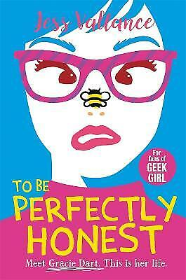 £5.64 • Buy To Be Perfectly Honest: Gracie Dart Book 2 (Gracie Dart S, New, Paperback
