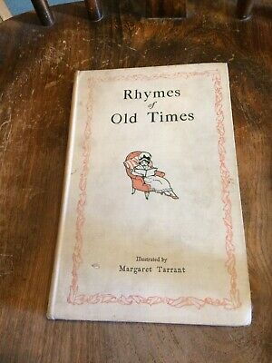 £20 • Buy Rhymes Of Old Times Illustrated By Margaret Tarrant Hardback Book 1925