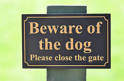 £3.11 • Buy BEWARE OF THE DOG PLEASE CLOSE THE GATE Foamex Sign Or Sticker 160mmx100mm