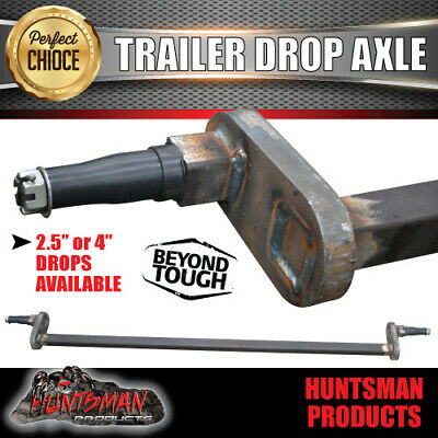 AU415 • Buy Trailer Drop Axle 45mm Square Solid.  2.5  Or 4  Drop Available. 1400Kg Rated