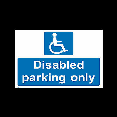 £3.89 • Buy Disabled Parking Only Rigid Plastic Sign Or Sticker A6 A5 A4 - Accessible HS11