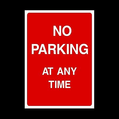 £2.26 • Buy No Parking At Any Time Signs & Stickers Large Sizes! Thick Materials! (p3)