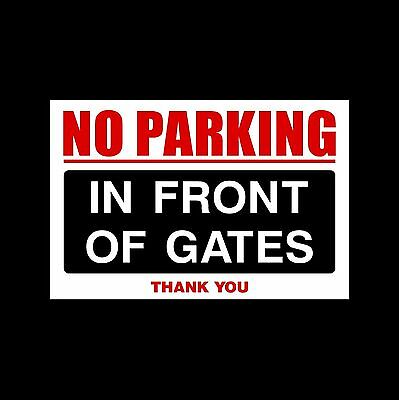 No Parking In Front Of Gates - 3mm Metal Sign - 3 Sizes (MISC87) • 4.29£