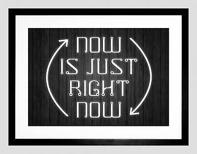Now Is Just Right Quote Light Motivation Typography Framed Art Print B12x13957 • 24.50£