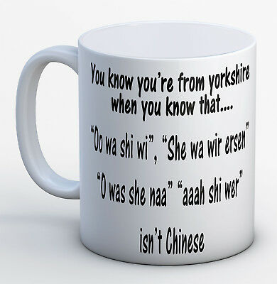 You Know You're From Yorkshire - Funny Novely Birthday Mug Fast & Free Dispatch • 6.99£