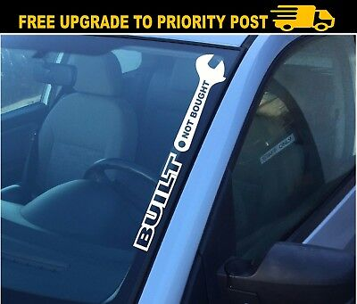 AU6.90 • Buy BUILT NOT BOUGHT CAR STICKER Decal 4x4 4WD 400mm