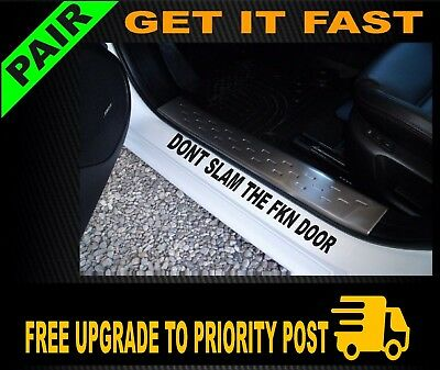 AU6.90 • Buy DONT SLAM DOOR SILL Sticker PAIR Decal YTB Funny Aussie Bogan JDM 4x4 Car