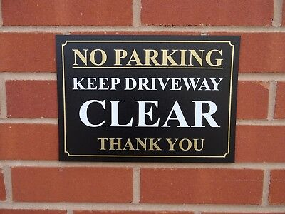 NO PARKING KEEP DRIVEWAY CLEAR THANK YOU Plastic Or Dibond Sign Or Sticker Car • 7.99£