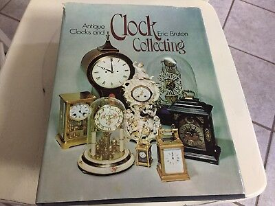 Antique Clock And Clock Collecting Book By Eric Bruton, Hardcover 1974 • 7.25£