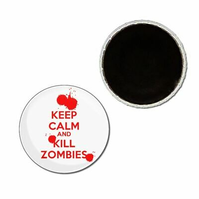 £2.99 • Buy Keep Calm And Kill Zombies Button Badge Fridge Magnet Decoration Fun BadgeBeast