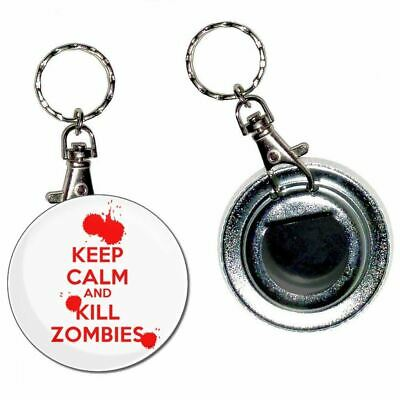 £4.99 • Buy Keep Calm And Kill Zombies - 55mm Button Badge Bottle Opener Key Ring New