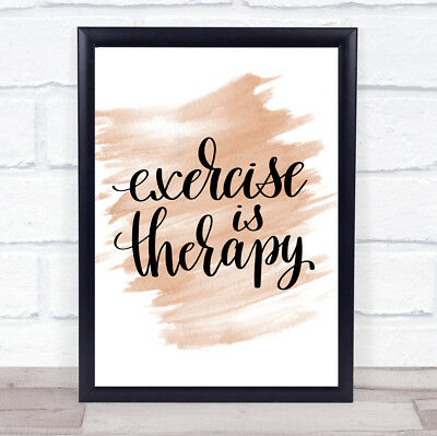 Exercise Is Therapy Quote Print Watercolour Wall Art • 6.95£