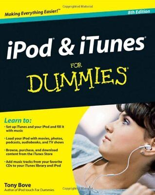 AU18.78 • Buy IPod & ITunes For Dummies (For Dummies (Computers)) By Tony Bove