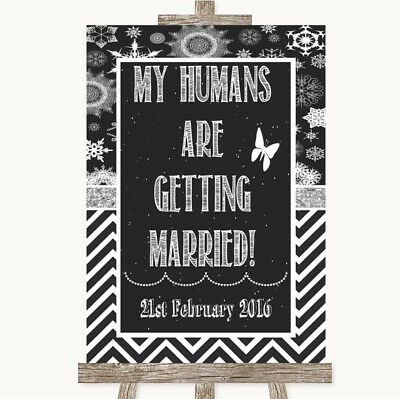 Wedding Sign Poster Print Chalk Winter My Humans Are Getting Married • 8.29$