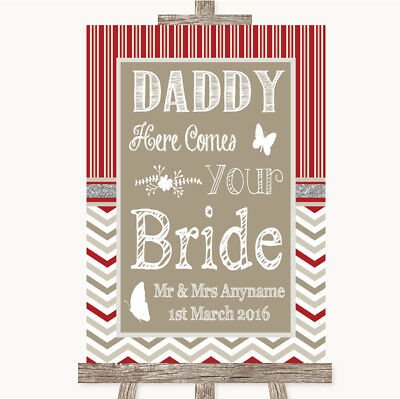Wedding Sign Poster Print Red & Grey Winter Daddy Here Comes Your Bride • 8.29$