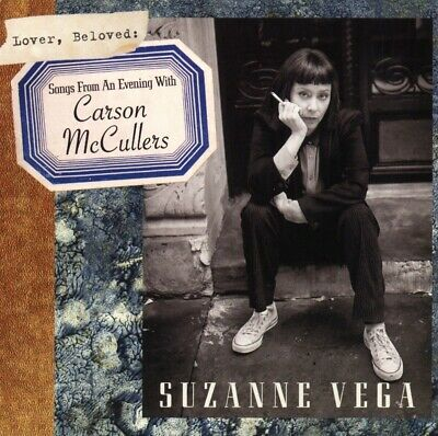 £8.94 • Buy Suzanne Vega - Lover, Beloved: Songs From An Evening With Carson McCullers, 1...