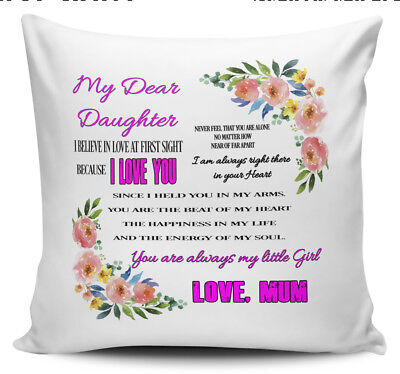 My Dear Daughter, Never Feel You Are Alone...Love Mum Novelty Cushion Cover • 7.99£