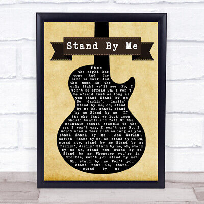 $ CDN21.08 • Buy Stand By Me Black Guitar Song Lyric Quote Print