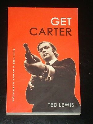 GET CARTER By Ted Lewis (Paperback, 2013) NOVEL BOOK MADE INTO MOVIE • 8.50£