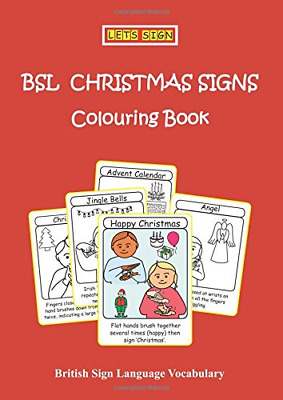 £7.94 • Buy BSL CHRISTMAS SIGNS Colouring Book: British Sign Language Vocabulary Let's Sign