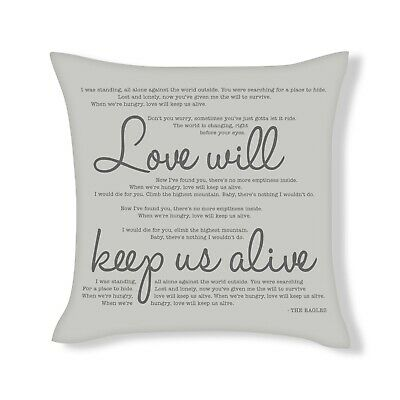 The Eagles - Love Will Keep Us Alive - Song Lyrics Cushion Cover Gift (UFCU046) • 12.99£