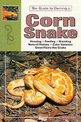 The Guide To Owning A Corn Snake (Herpetology Series), Jerry G. Walls, Very Good • 6.19£
