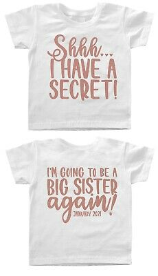 I Have A Secret I'm Going To Be A Big Sister Again Personalised Date T-shirt Top • 9.95£