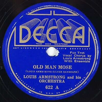 LOUIS ARMSTRONG: Old Man Mose US Decca 622 Jazz 78 V++ • 10$