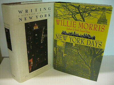 $24.95 • Buy NEW YORK DAYS Willie Morris - WRITING NEW YORK Philip Lopate 1st/1st NYC Lot NF