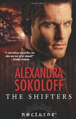 AU12.46 • Buy The Shifters (Mills & Boon Nocturne) By Alexandra Sokoloff