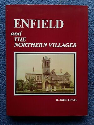 AU23 • Buy Enfield And The Northern Villages By John Lewis <Hardcover, 1985, 1st Ed>